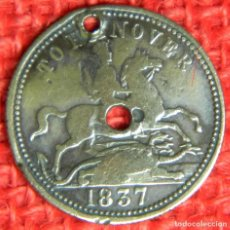 Medallas históricas: ORIGINAL - 1837 - MONEDA TOKEN - REINO UNIDO - REINA VICTORIA - DIAMETRO: 25 MM. TO HANOVER. Lote 116167483
