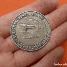Medallas históricas: * ANTIGUA MEDALLA DEL PUENTE DEL EBRO, 1968, ORIGINAL. ZX. Lote 189299642