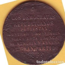 Medallas históricas: MEDALLA DEMOCRATAS REPUBLICANOS PROTESTAN CONTRA LA MONARQUIA 1869. Lote 192893828