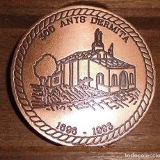 Medallas históricas: MEDALLA 300 ANYS D'ERMITA, SANT ROC PATRO DE MUSEROS. Lote 195329203