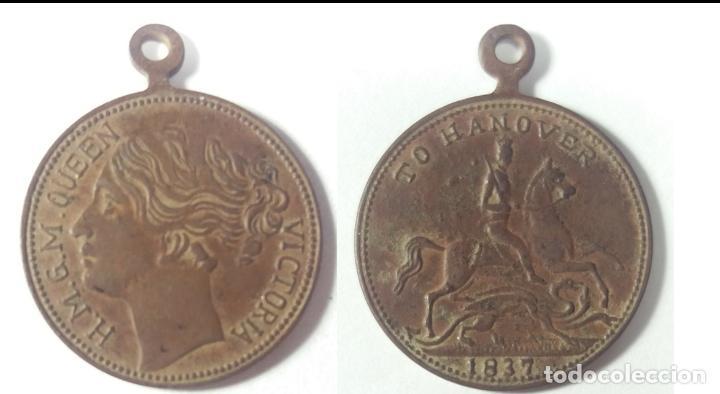 MEDALLA CONMEMORATIVA DE LA REINA VICTORIA TO HANOVER 1837 (Numismática - Medallería - Histórica)