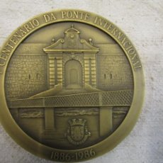Medallas históricas: GALICIA TUY PORTUGAL - MEDALLA CONMEMORATIVA PRIMER CENTENARIO PUENTE INTERNACIONAL 1886/1986 + INFO. Lote 212967208