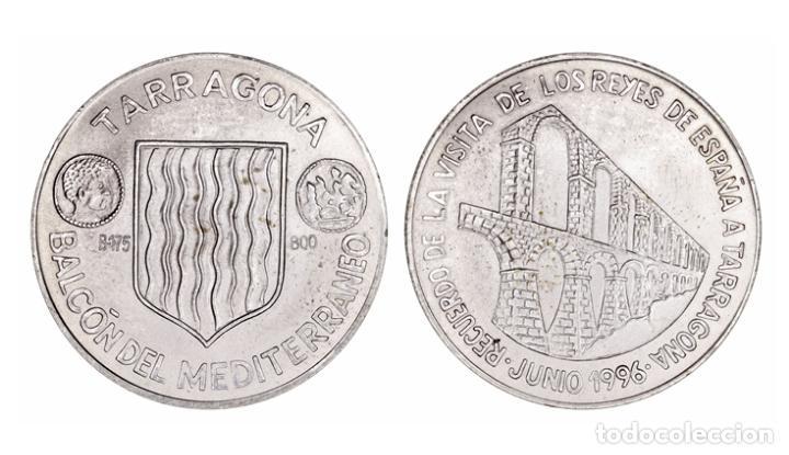 MEDALLA VISITA DE LOS REYES DE ESPAÑA A TARRAGONA JUNIO DE 1996, (Numismática - Medallería - Histórica)