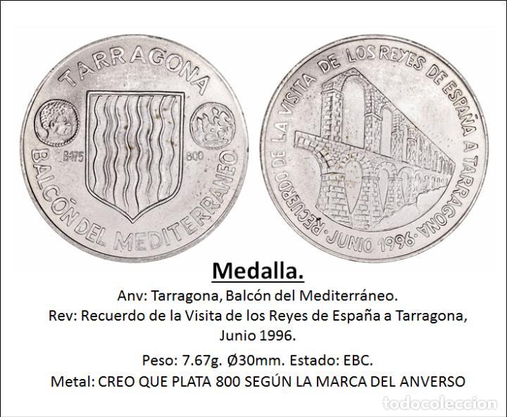 Medallas históricas: MEDALLA VISITA DE LOS REYES DE ESPAÑA A TARRAGONA JUNIO DE 1996, - Foto 2 - 228047015