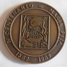 Medallas históricas: IV CENTENARIO DE MARIA PITA, AYUNTAMIENTO DE LA CORUÑA. Lote 234304120