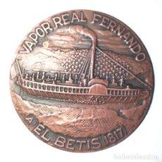 """Medallas históricas: MEDALLA BRONCE VAPOR REAL FERNANDO """" EL BETIS"""" -SALÓN NÁUTICO BARCELONA-. Lote 236155520"""