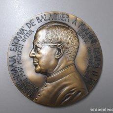 Medallas históricas: GRAN MEDALLÓN DE BRONCE. JOSEMARÍA ESCRIVÁ. FUNDADOR OPUS DEI. BEATIFICACIÓN 1992. 8 CM. Lote 240065140