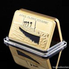 Medallas históricas: LINGOTE ORO 24K TITANIC 100 AÑOS DE LA TRAGEDIA DE 1912. Lote 243311985