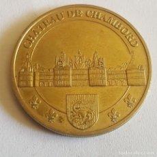 Medallas históricas: MEDALLA FRANCESA/CHATEAU DE CHAMEBORD. Lote 265491609