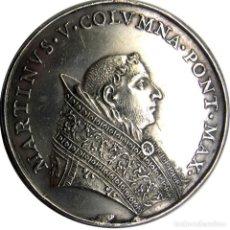 Medallas históricas: MEDALLA DE RESTITUCIÓN - MARTÍN V (1417-1431) - BASÍLICA DE LOS SS. APOSTOLI - BRONCE PLATEADO - SPL. Lote 268031264