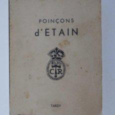 Medallas históricas: TARDY, LES POINÇONS D'ETAIN. Lote 277540533
