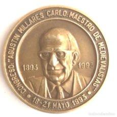 Medaglie storiche: MEDALLA DE BRONCE CENTENARIO CONGRESO AGUSTIN MILLARES , MAESTRO MEDIEVALISTA. Lote 292954793