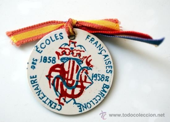 MEDALLA CENTENAIRE ÉCOLES FRANÇAISES BARCELONE - 1858 - 1958 (Numismática - Medallería - Temática)