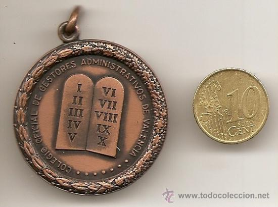 MEDALLA DEL COLEGIO OFICIAL DE GESTORES ADMINISTRATIVOS DE VALENCIA (Numismática - Medallería - Temática)