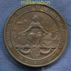 Medallas temáticas: MEDALLA INAGURACIÓN DEL FERROCARRIL DE VILLANUEVA A BARCELONA. 29 DICIEMBRE 1881. 56 MM.. Lote 39278890