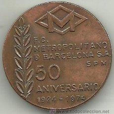 Medallas temáticas: (ME-77)MEDALLA F.C.METROPOLITANO DE BARCELONA 50 ANIVERSARIO 1924-1974. Lote 40356538