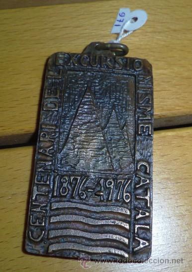 GRUESA MEDALLA DEL CENTENARI DE L' EXCURSIONISME CATALA 1876 - 1976 F.C.M ASCENSIO PICA D, ESTATS (Numismática - Medallería - Temática)