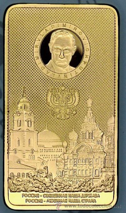 LINGOTE ORO 24K VLADIMIR PUTIN RUSIA KREMLIN EDICION LIMITADA EN RELIEVE MUY BONITO (Numismática - Medallería - Temática)