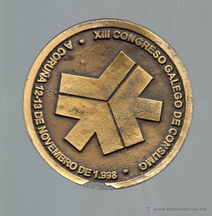 XIII CONGRESO GALLEGO DE CONSUMO. A CORUÑA, 12 - 13 DE NOVEMBRO DE 1998. (Numismática - Medallería - Temática)