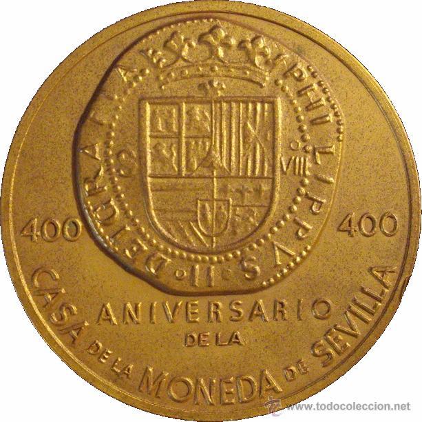 Medallas temáticas: MEDALLA 400 ANIVERSARIO DE LA CASA DE LA MONEDA DE SEVILLA. 1.987 - Foto 2 - 53080657