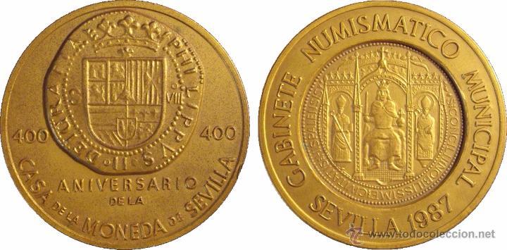 Medallas temáticas: MEDALLA 400 ANIVERSARIO DE LA CASA DE LA MONEDA DE SEVILLA. 1.987 - Foto 3 - 53080657