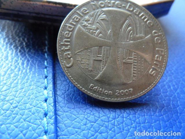 MONEDA DE LA CATEDRAL DE NOTRE -DAME-PARIS EDICION 2007 (Numismática - Medallería - Temática)
