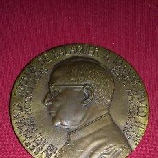 Medallas temáticas: MEDALLON ESCRIVA DE BALAGUER OPUS DEI BRONCE 6 CM MEDALLA. Lote 94694806