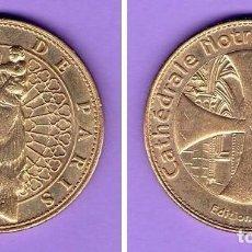 Medallas temáticas: MONEDA DE LA CATEDRAL DE NOTRE-DAME NOTRE DAME DE PARÍS FRANCIA EDICIÓN DE 2005. Lote 101196767