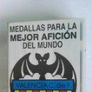 Medallas temáticas: COLECCIÓN MEDALLAS PARA LA MEJOR AFICIÓN DEL MUNDO VALENCIA C.F. LAS PROVINCIAS. Lote 116075908