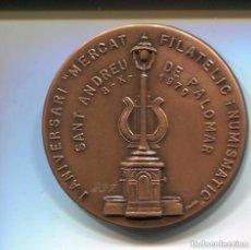 Medallas temáticas: SANT ANDREU DE PALOMAR--MEDALLA I ANIVERSARI MERCAT FILATELIC I NUMISMATIC 1979-. Lote 135176090