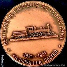 Medallas temáticas: [FERROCARRIL; VILANOVA I LA GELTRÚ:] CENTENARIO DE LA LLEGADA DEL FERROCARRIL (1981). 90 GR. PUJOL.. Lote 141117518