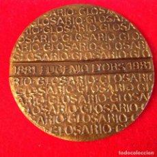 Medallas temáticas: MEDALLA DE BRONCE, CENTENARIO DE EUGENIO D'ORS, 80MM. DE DIÁMETRO, FNMT, 1982, FIRMADA JLS, NUEVA.. Lote 143613770