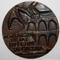 Medallas temáticas: MEDALLA EN BRONCE DEL ACUEDUCTO DE LAS FARRERES (TARRAGONA). Lote 148765854