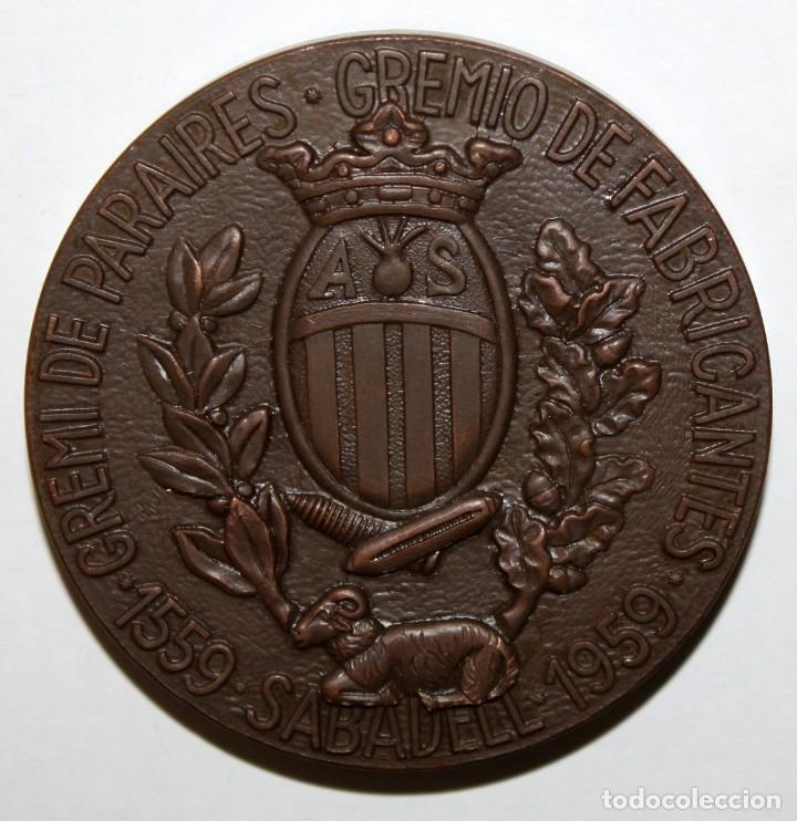 MEDALLA EN BRONCE GREMI DE PARAIRES. GREMIO DE FABRICANTES 1559-1959. SABADELL (Numismática - Medallería - Temática)
