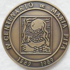 Medallas temáticas: MEDALLA IV CONMEMORATIVA DEL IV **CENTENARIO MARÍA PITA (1589-1989)**. AYUNTAMIENTO DE LA CORUÑA. Lote 151482554