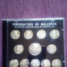 Medalhas temáticas: COLECCIÓN MONEDAS DE PLATA PERSONAJES DE MALLORCA. Lote 172715800