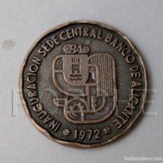 Medallas temáticas: INAUGURACIÓN SEDE CENTRAL BANCO DE ALICANTE - 1972 -. Lote 179557110