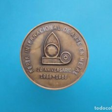 Medallas temáticas: MEDALLA FERIA INTERNACIONAL DE ARTE EN METAL, 20 ANIVERSARIO, 1966 - 1986. Lote 197364267