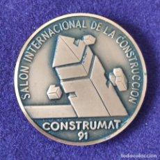 Medallas temáticas: MEDALLA DE SALON INTERNACIONAL DE LA CONSTRUCCION. CONSTRUMAT. 1991. FIRA DE BARCELONA.. Lote 197714171