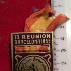 Medallas temáticas: INSIGNIA II REUNIÓN COLEGIO FARMACÉUTICOS 1956 BARCELONA. Lote 203354187