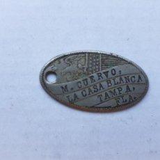 Médailles thématiques: RARA CHAPA O MEDALLA UNIFAZ M CUERVO LA CASA BLANCA TAMPA FLA USA FLORIDA. Lote 224195822
