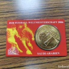 Medallas temáticas: MEDALLA DE LA COPA DEL MUNDO DE FÚTBOL 2006, EDICIÓN PARA ARABIA SAUDITA. Lote 240025715