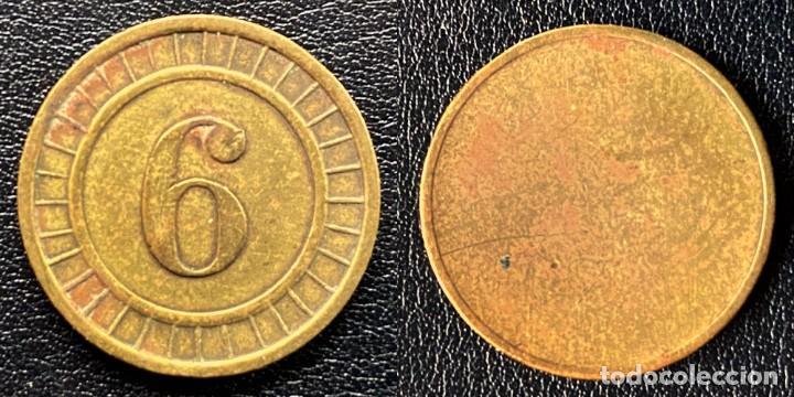 FICHA CON EL NÚMERO 6 (Numismática - Medallería - Temática)