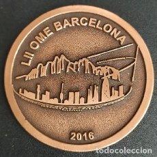 Medallas temáticas: MEDALLA LII OME BARCELONA. BRONCE MEDALLA-450. Lote 262864745