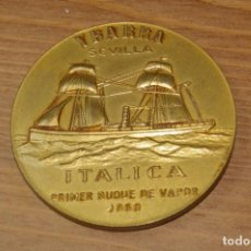Médailles thématiques: YBARRA SEVILLA ITALICA PRIMER BUQUE DE VAPOR 1860 CABO SAN ROQUE. Lote 286941628