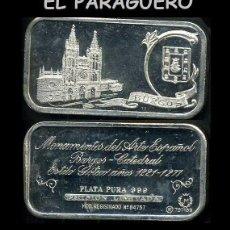 Medallas temáticas: LINGOTE DE PLATA MACIZA Y PURA EDICION LIMITADA Y NUMERADA HOMENAJE A LA CATEDRAL DE BURGOS - Nº21. Lote 293690333
