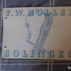 Militaria: CATALOGO ARMAS BLANCAS EMPRESA F.W. HÖLLER DE LA CIUDAD DE SOLINGEN, PUBLICADO EN ALEMANIA EN 1941.. Lote 80344349