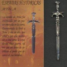 Militaria: ESPADAS HISTORICAS DE ATILA 7 CM. DE LARGA. Lote 32627727