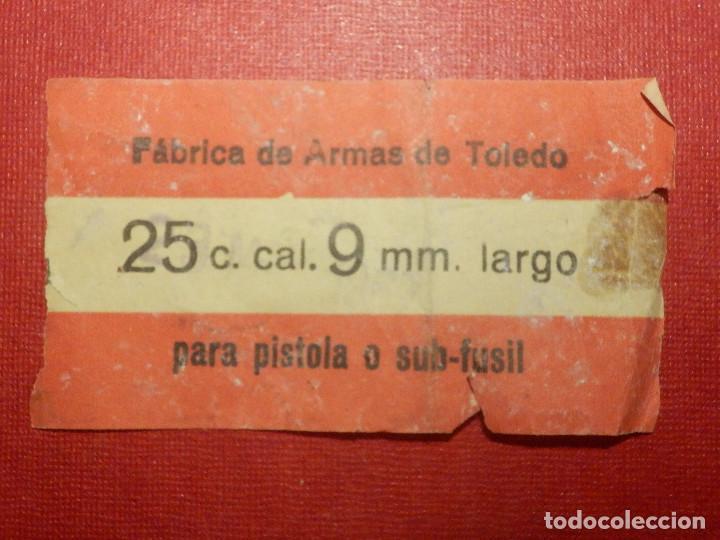 ETIQUETA MUNICIÓN - FABRICA ARMAS DE TOLEDO - 25 CARTUCHOS 9 MM. LARGO - PARA PISTOLA O SUBFUSIL - (Militar - Cartuchería y Munición)