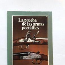 Militaria: LA PRUEBA DE LAS ARMAS PORTÁTILES. BANCO OFICIAL DE PRUEBAS DE ARMAS DE FUEGO. . Lote 180337165